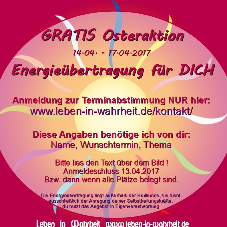 GRATIS Osteraktion ♥ 14.04. – 17.04.2017 ♥ kosenFREIE Energieübertragung für DICH ♥